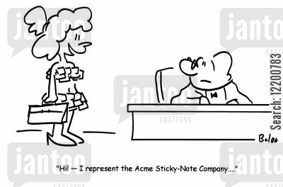 post its cartoon humor: 'Hi!- I represent the Acme Sticky-Note Company...'