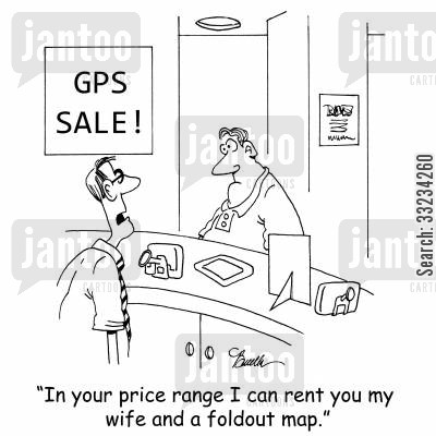 foldout map cartoon humor: 'In your price range I can rent you my wife and a foldout map.'