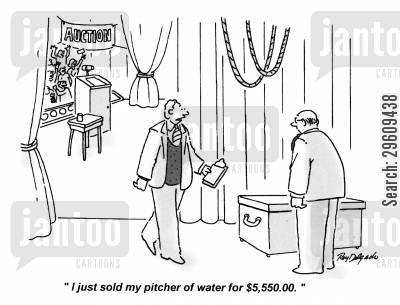 thousands cartoon humor: 'I just sold my pitcher of water for $5,550,00.'