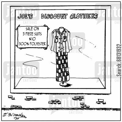 buying clothes cartoon humor: Sale on Three Piece Suits, $10, 300 Polyester.