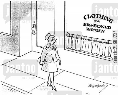 shop windows cartoon humor: Clothing for big-boned women