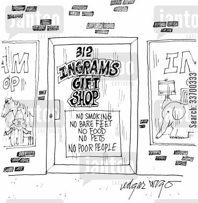 bare feet cartoon humor: Ingram's Gift Shop - No Smoking, No Bare Feet, No Food, No Pets, No poor people.