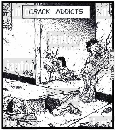 obsess cartoon humor: Crack Addicts