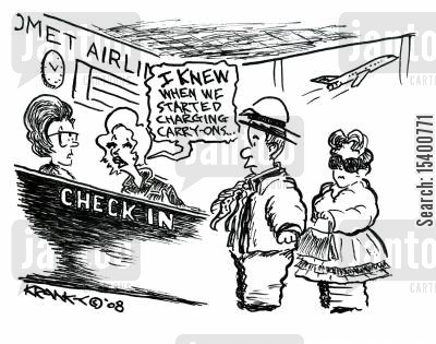 hand luggage cartoon humor: 'I knew when we started charging carry-ons...'