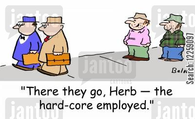 going to work cartoon humor: 'There they go, Herb -- the hard-core employed.'