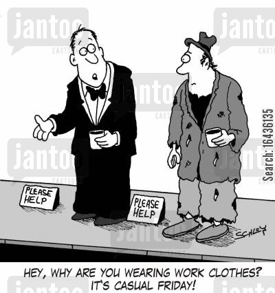 casual dress cartoon humor: 'Hey, why are you wearing work clothes? It's casual Friday!'