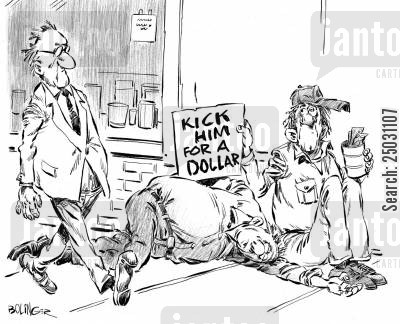 betrayal cartoon humor: Street person holding sign over companion that says 'Kick him for a dollar'.