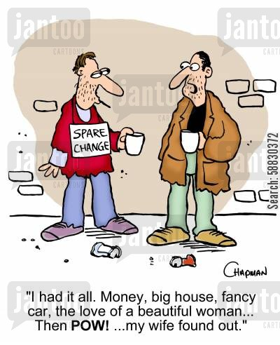luxury lifestyle cartoon humor: 'I had it all. Money, big house, fancy car, the love of a beautiful woman... The POW! ...my wife found out.'