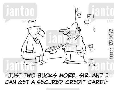 secured credit cards cartoon humor: 'Just two bucks more, sir, and I can get a secured credit card!'