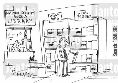 national security cartoon humor: National Security Agency Library: Who's Who Who's Bugged.