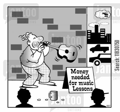 begger cartoon humor: Money needed for music lessons.