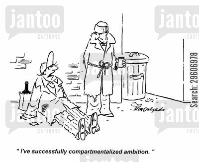 compartment cartoon humor: 'I've successfully compartmentalized ambition.'