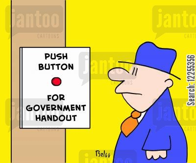 budget cartoon humor: Push Button For Government Handout.