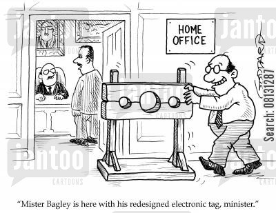 elecronic tag cartoon humor: 'Mister Bagley is here with his redesigned electronic tag, minister.'