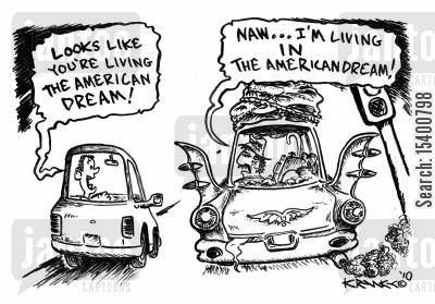 jealous cartoon humor: 'Looks like you're living the American dream!'