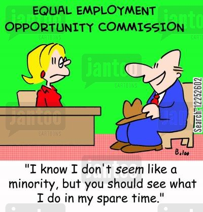 spare time cartoon humor: 'I know I don't seem like a minority, but you should see what I do in my spare time.'