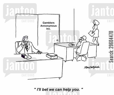 bet cartoon humor: 'I'll bet we can help you.'