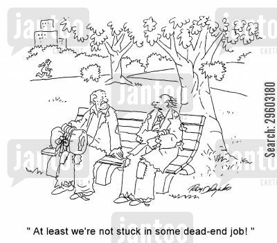 positives cartoon humor: 'At least we're not stuck in some dead-end job!'