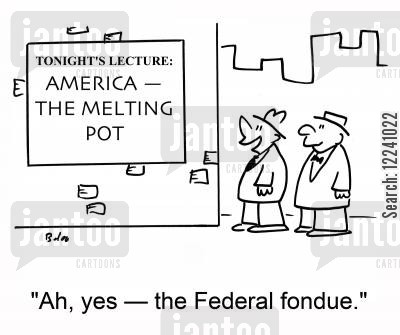 melting pot cartoon humor: TONIGHT'S LECTURE: AMERICA -- THE MELTING POT, 'Ah, yes -- the Federal fondue.'