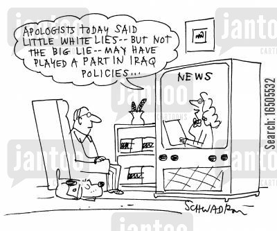 apologists cartoon humor: 'Apologists today said little white lies -- but not the big lie -- may have played a part in Iraq Policies....'