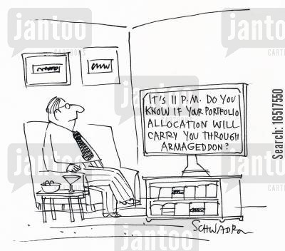 portfolio allocation cartoon humor: It's 11 p.m. do you know if your portfolio allocation will carry you through armageddon?