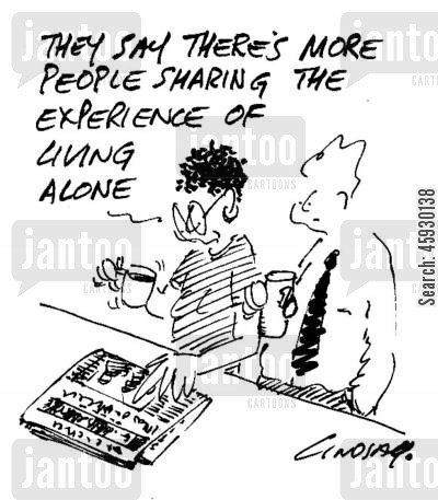shared experiences cartoon humor: They say there's more people sharing the experience of living alone.