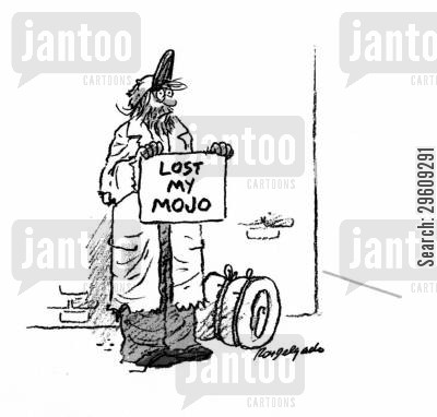street cartoon humor: Lost my mojo.