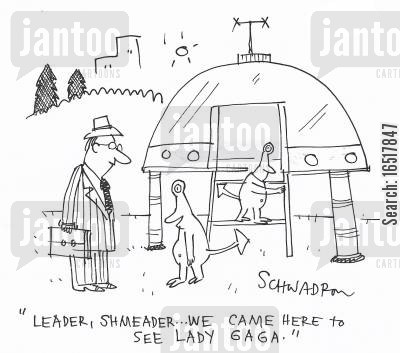 performs cartoon humor: 'Leader, shmeader... We came here to see Lady Gaga.'