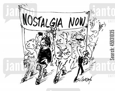 nostalgics cartoon humor: Nostalgia Now.