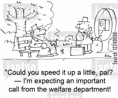 important calls cartoon humor: 'Could you speed it up a little, pal? -- I'm expecting an important call from the welfare department!'