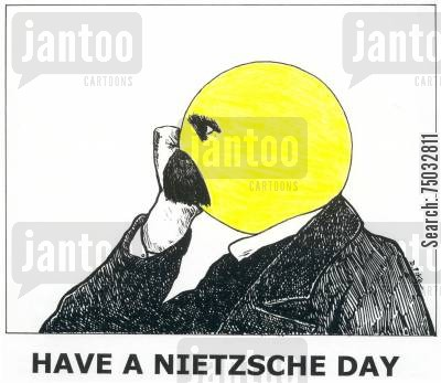 have a nice day cartoon humor: Have A Nietzsche Day