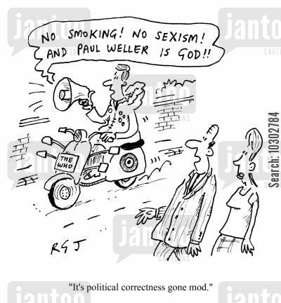 sub culture cartoon humor: Mod riding by on motorbike calling out statements - 'It's political correctness gone mod.'