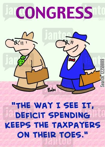 deficit spending cartoon humor: 'The way I see it, deficit spending keeps the taxpayers on their toes.'