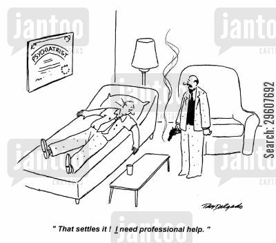 decide cartoon humor: 'That settles it! I need professional help.'