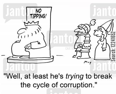 cycle of corruption cartoon humor: 'Well, at least he's trying to break the cycle of corruption.'