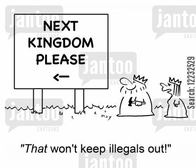 green cards cartoon humor: 'That won't keep illegals out!'