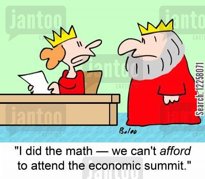 attend cartoon humor: 'I did the math -- we can't AFFORD to attend the economic summit.'