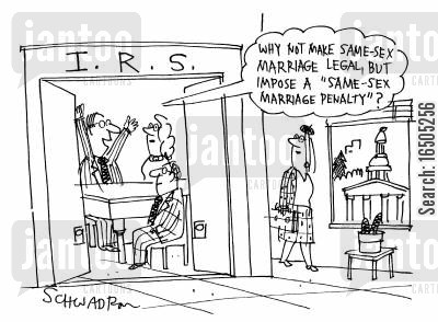 marriage laws cartoon humor: 'Why not maake same-sex marriage legal, but impose a 'same-sex marriage penalty'?