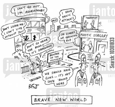 agoraphobia cartoon humor: The fears of a 'Brave New World.'