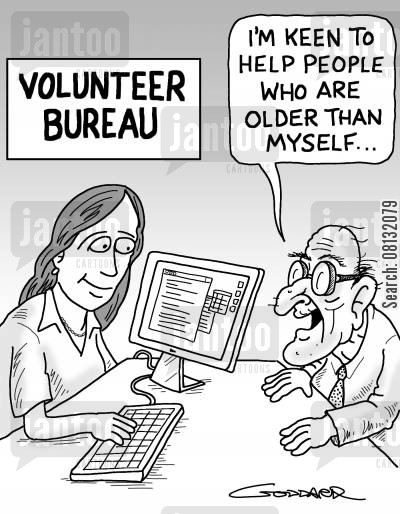 care homes cartoon humor: Volunteer Bureau: 'I want to help people who are older than myself...'