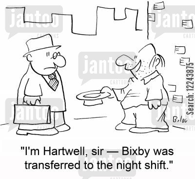 shifts cartoon humor: 'I'm Hartwell, sir -- Bixby was transferred to the night shift.'