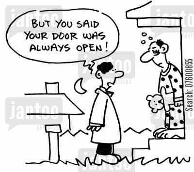 helping hand cartoon humor: 'But you said your door was always open!'