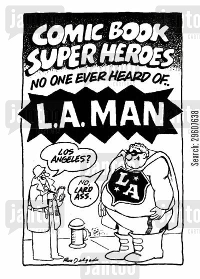 super heroes cartoon humor: L.A. Man.
