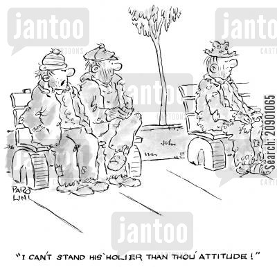 scruffy cartoon humor: 'I can't stand his 'holier than thou' attitude!'