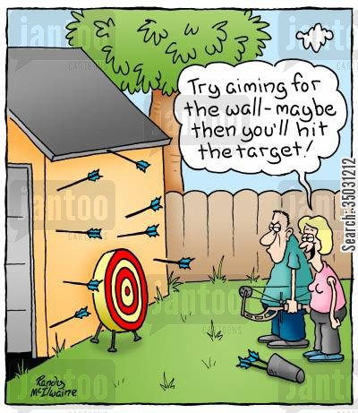 bow and arrows cartoon humor: 'Try aiming for the wall - maybe then you'll hit the target!'