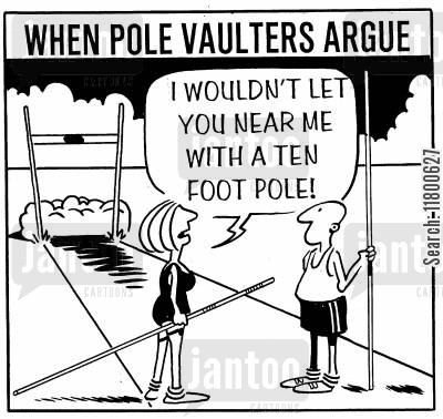 confrontation cartoon humor: When Pole Vaulter's Argue