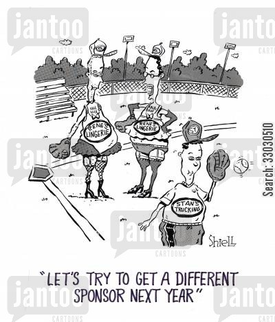 sponsoring cartoon humor: Let's try to get a different sponsor next year.