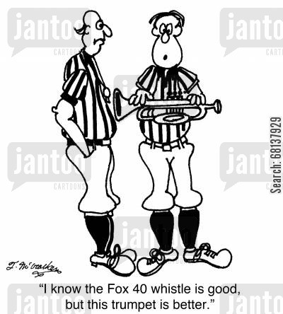 basketball referee cartoon humor: 'I know the Fox 40 whistle is good, but this trumpet is better.'