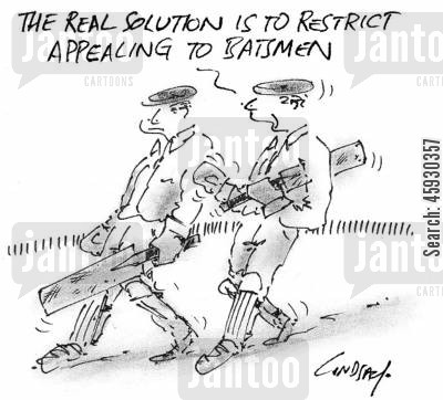 batters cartoon humor: The real solution is to restrict appealing to batsmen.
