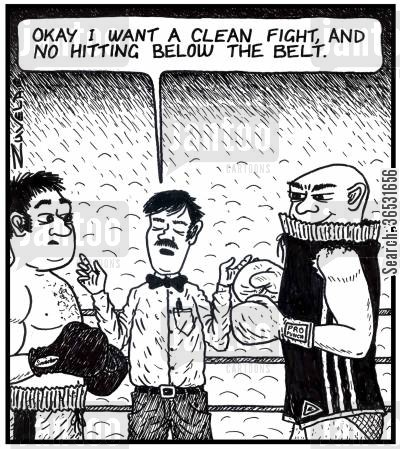 boxing referee cartoon humor: Ref': 'Okay i want a clean fight, and no hitting below the belt.'